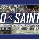 GO SAINTS! XHS Activities Weekly Highlights: Sept. 24, 2020