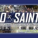 GO SAINTS! XHS Activities Weekly Highlights: April 15, 2021