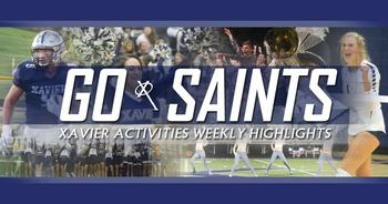 GO SAINTS! XHS Activities Weekly Highlights: Oct. 15, 2020