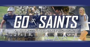 GO SAINTS! XHS Activities Weekly Highlights: Sept. 17, 2020