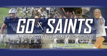 GO SAINTS! XHS Activities Weekly Highlights: April 1, 2021