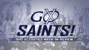 GO SAINTS! XHS Activities Weekly Highlights: September 16, 2021