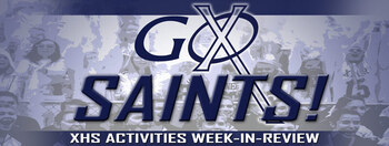 GO SAINTS! XHS Activities Weekly Highlights: September 2, 2021