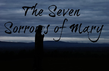 Seven Sorrows of Mary Prayer Service