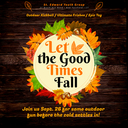 Let the Good Times Fall!