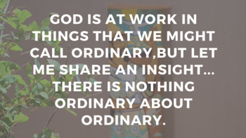 Nothing Ordinary about Ordinary