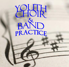 Youth Choir/Band Practice