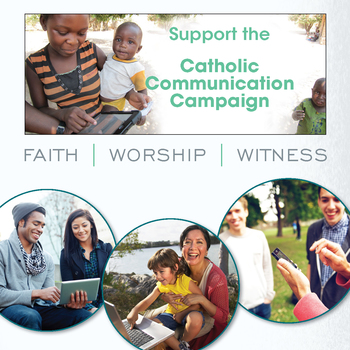 Second Collection - Catholic Communications Campaign