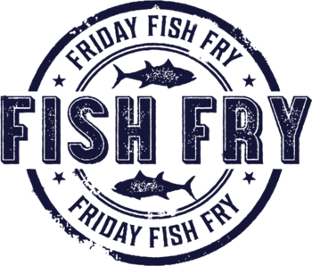 FISH FRY (sponsored by Men's Club)