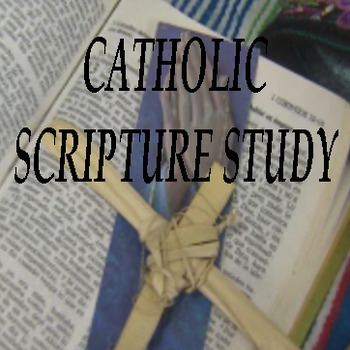 Catholic Scripture Study