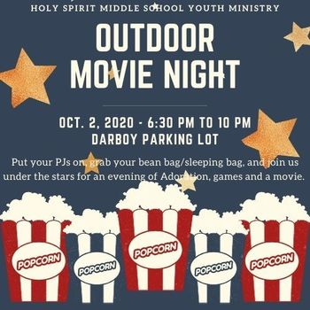 Middle School Adoration and Outdoor Movie Night