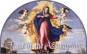 FEAST OF THE ASSUMPTION - 08/15/2019