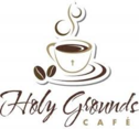 THE HOLY GROUNDS CAFE ~ COFFE HOUSE