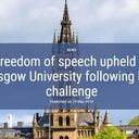 Freedom of speech upheld at Glasgow University following legal challenge
