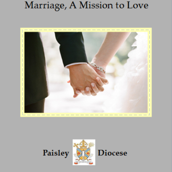 Marriage, A Mission to Love