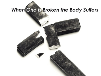 When One is Broken the Body Suffers