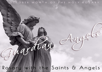 Rosary with the Guardian Angels