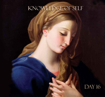 Day 16 - Theme for the Week: Knowledge Of Self