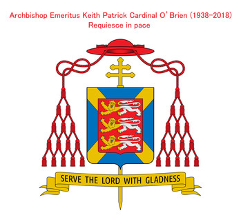Cardinal Keith O'Brien, Emeritus Archbishop of St Andrews and Edinburgh - Requiesce in pace