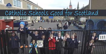 2018-Catholic Schools Good for Scotland