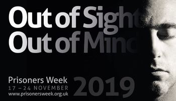 Prisoners Week - 'Out of Sight Out of Mind'