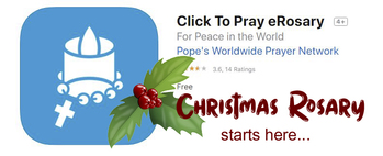 The Click To Pray eRosary during Advent