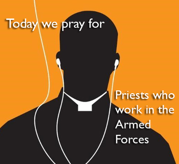 Calendar for Lent - priests who minister in the Armed Forces.