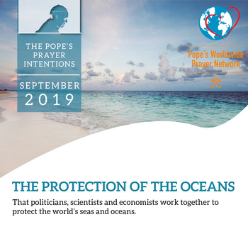 Universal prayer intention: The Protection of the Oceans