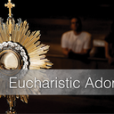 Behold - Eucharistic Adoration Holy Hour