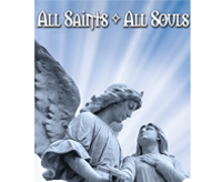 All Saints Day Mass Times & All Souls Service Time