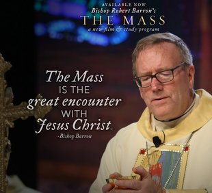 "Good Shepherd Lenten Program - Bishop Robert Barron's ""The Mass"""