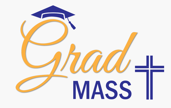 Mass for Graduates & End-of-Year BBQ