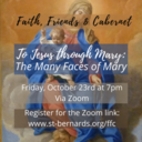 Faith, Friends & Cabernet: To Jesus through Mary: The Many Faces of Mary