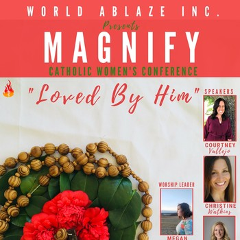 Loved by Him: 2nd Annual Magnify Women's Conference