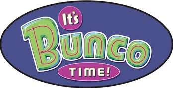 It's Bunco Time - August 10, 2019