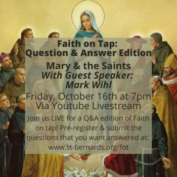 Faith on Tap: Question and Answer Edition