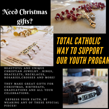 The Totally Catholic Way to Support our Youth Program
