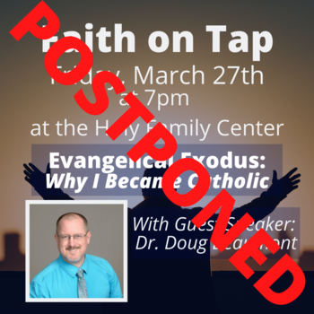 Men, join us for Faith on Tap - POSTPONED