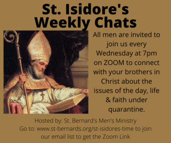 Men, join us for our Weekly St. Isidore's Chats (Virtually)