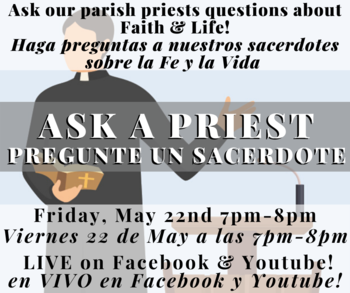 LIVE EVENT: Ask a Priest!/ Evento en VIVO: Pregunte un Sacerdote