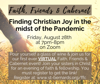 Ladies, join us for our first ever Virtual Faith, Friends & Cabernet