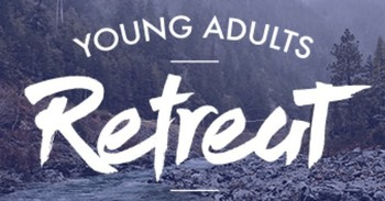 """Revived Spirit"" Young Adult Retreat"