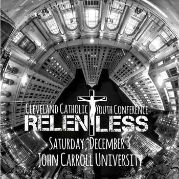 RELENTLESS (CLE Youth Conference)