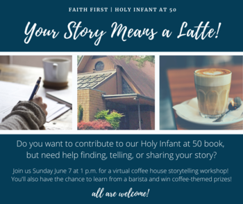 Virtual Faith First: Your Story means a Latte!