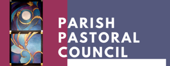 Parish Pastoral Council update for January
