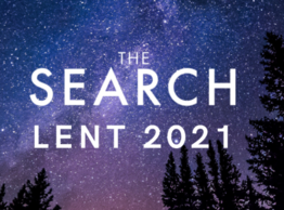 The SEARCH - LENT 2021