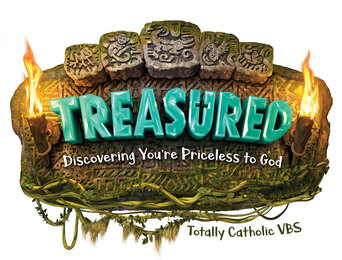 VBS:  Treasured! You are Priceless to God