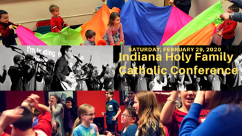 2020 Indiana Holy Family Catholic Conference