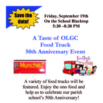 A TASTE OF OLGC FOOD TRUCK 50TH ANNIVERSARY EVENT