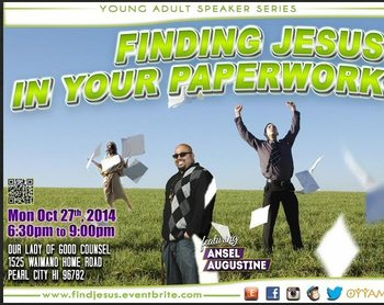 FINDING JESUS IN YOUR PAPERWORK, FEATURING ANSEL AUGUSTINE